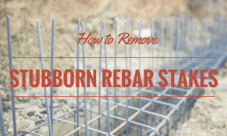 How to Remove Stubborn Rebar Stakes