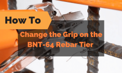 How to Change the Grip on the BNT-64 Rebar Tier