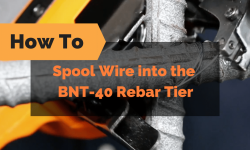 How to Spool Wire into the BNT-40