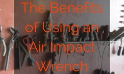 The Benefits of Using an Air Impact Wrench