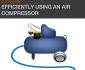 Guide to Efficiently Using an Air Compressor