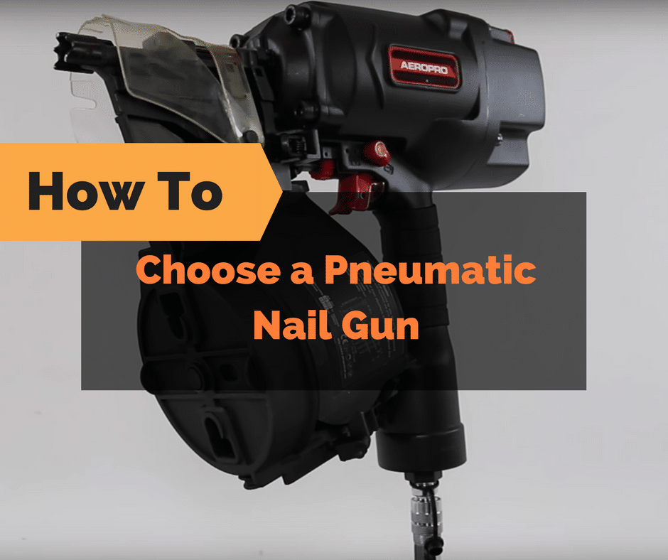 how-to-choose-pneumatic-nail-gun